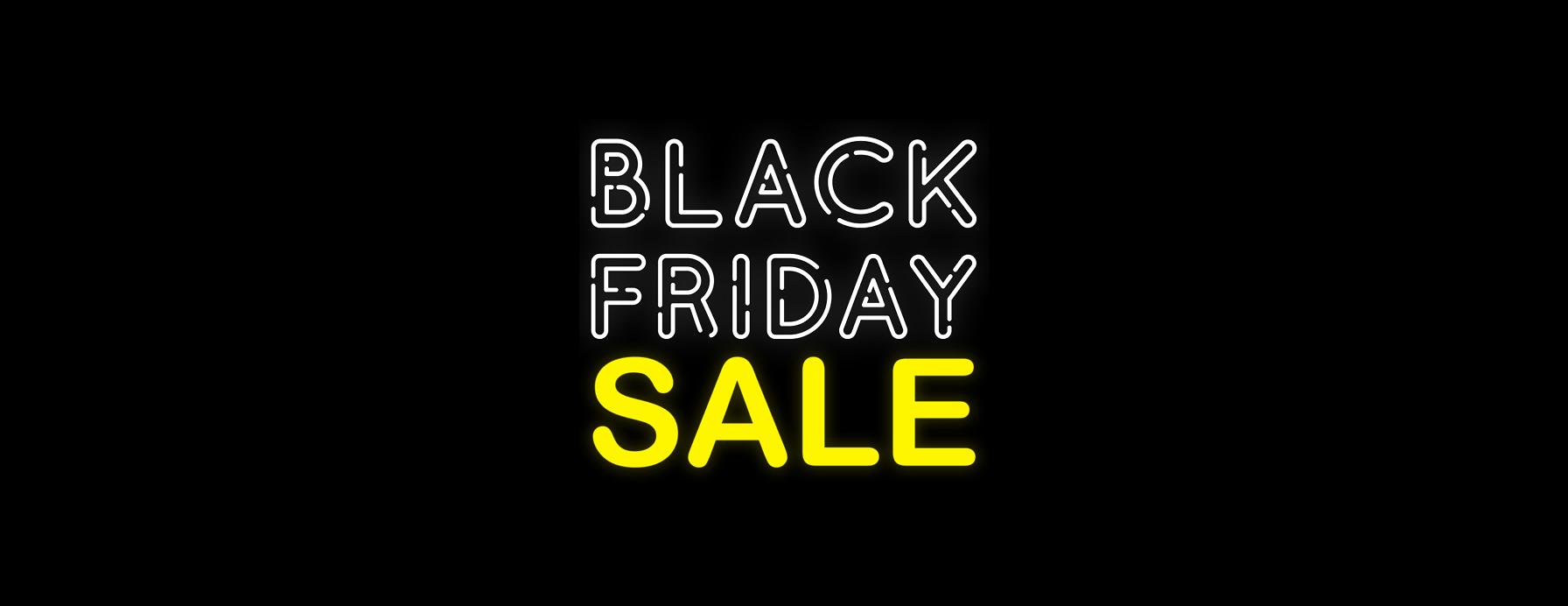 Shop the Black Friday Sale Now!