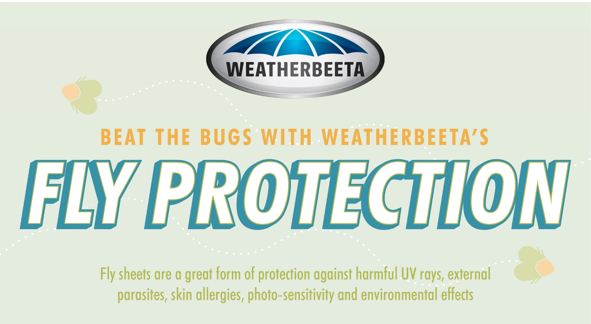 WeatherBeeta Fly Protection